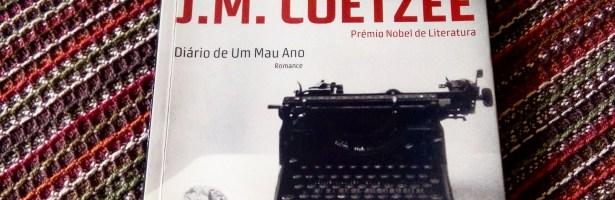 """""""Diário de um Mau Ano"""", de J. M. Coetzee"""