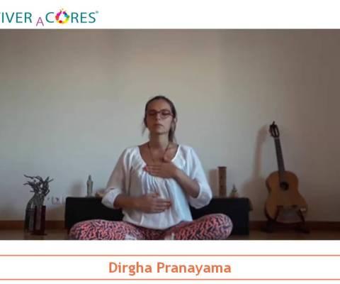 Técnicas Respiração no dia a Dia – Dirgha Pranayama