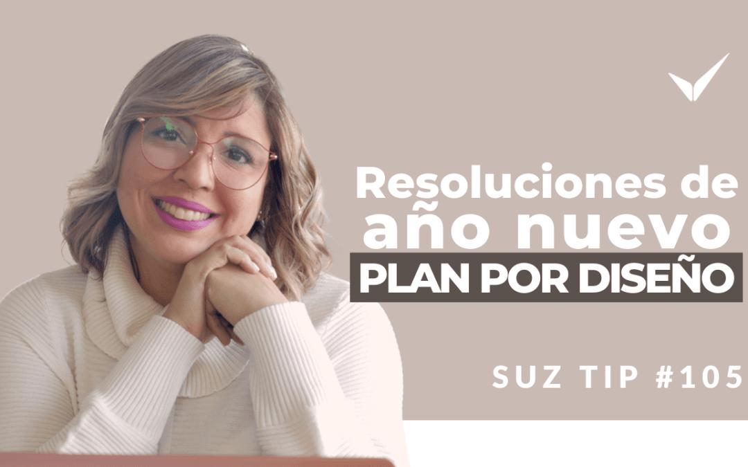 Resolución de año nuevo vs. Plan por Diseño