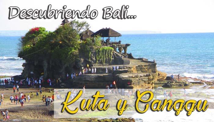 Bali, Kuta y Canggu