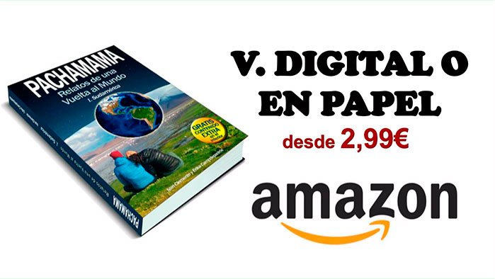 Pachamama. Relatos de una vuelta al mundo I. Sudamérica