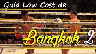 Guía low cost de Bangkok 2 (de 2)