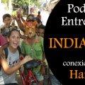Podcast Entrevista Viaje a la India