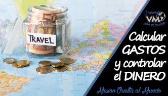 Calcular los gastos de viaje y controlar el dinero en la ruta
