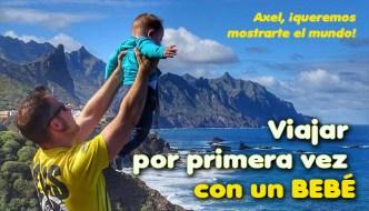 Destacado Viajar por primera vez con un bebé