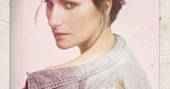 Laura Pausini: Fatti Sentire, il nuovo album di inediti