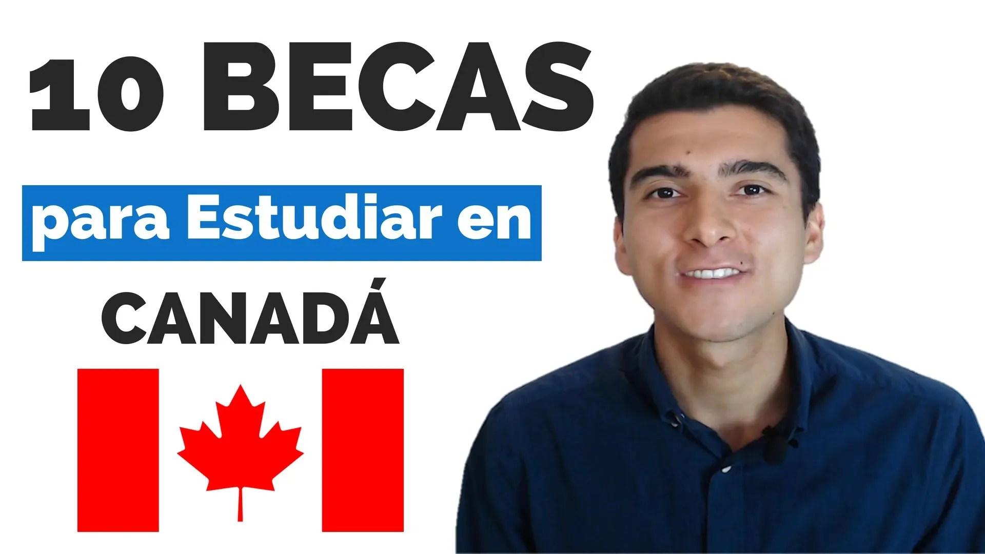 10 becas para estudiar en Canadá