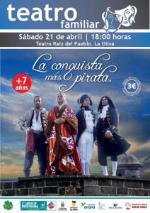 La conquista Mas Pirata @ Teatro Raiz del Pueblo | La Oliva | Canarias | Spagna