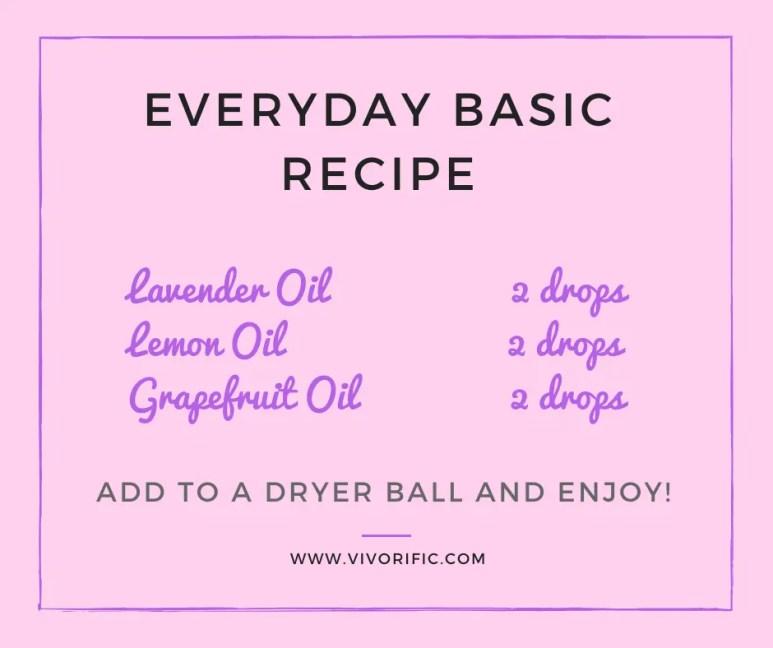 Esssential oils for dryer balls - Everyday basic recipe-Vivorifc Health