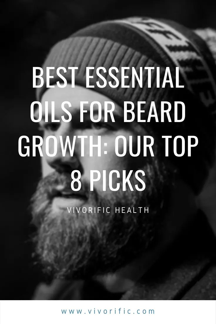 Best Essential Oils for Beard Growth_Our Top 8 Picks-Vivorific Health LLC