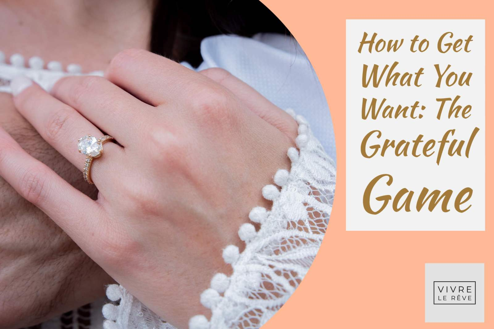 How to Get What You Want: The Grateful Game
