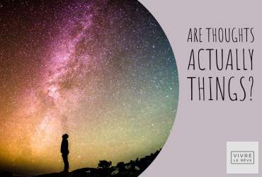 Are Thoughts Actually Things?
