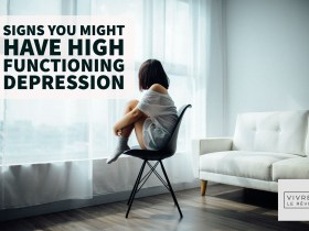 Signs You Might Have High Functioning Depression
