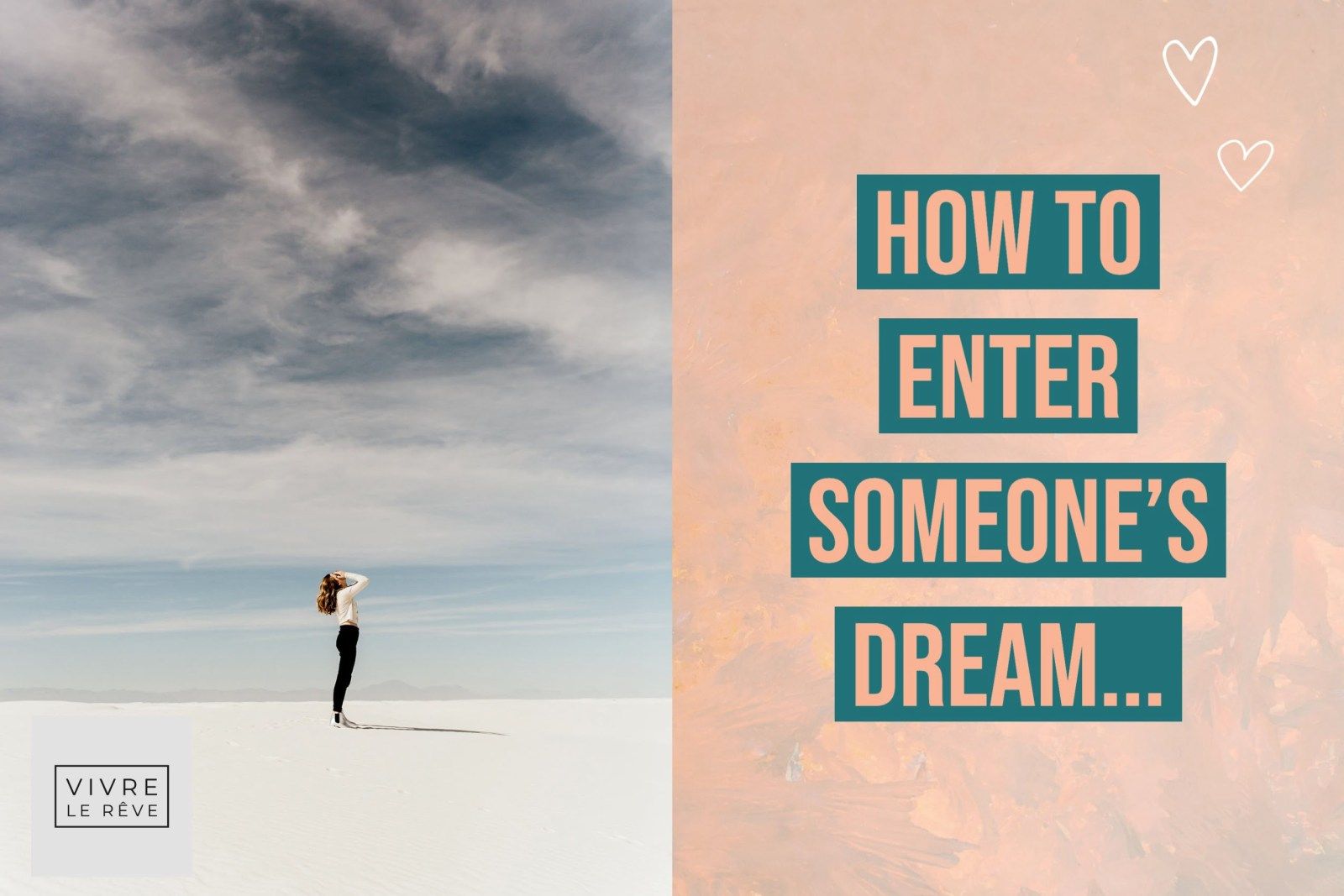 How to Enter Someone's Dream...