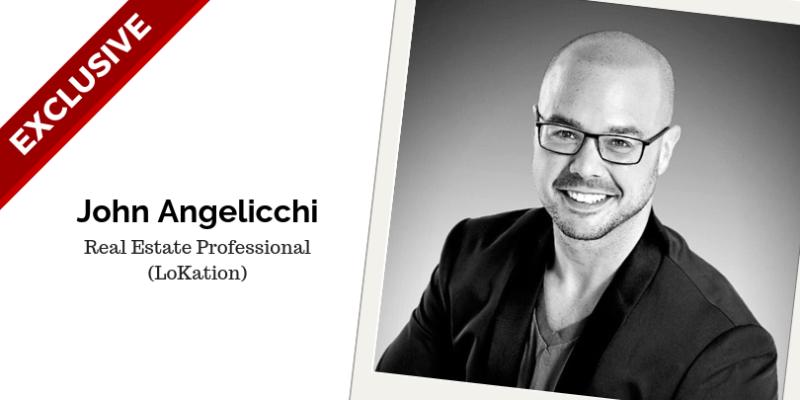 John Angelicchi Real Estate Professional (LoKation)