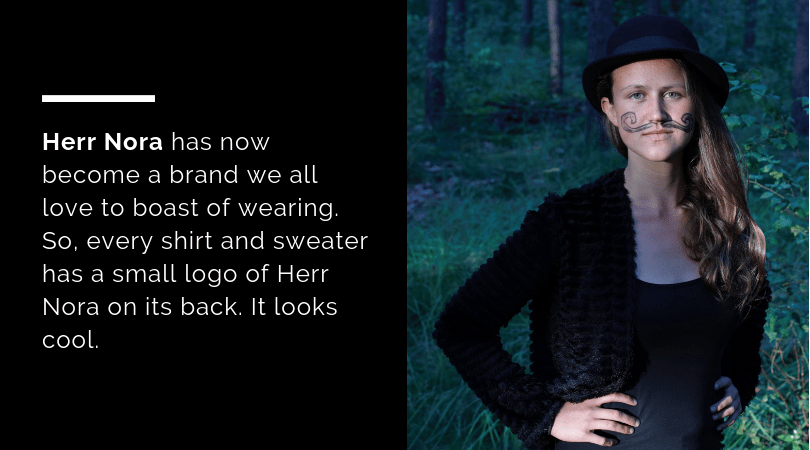 Herr Nora has now become a brand
