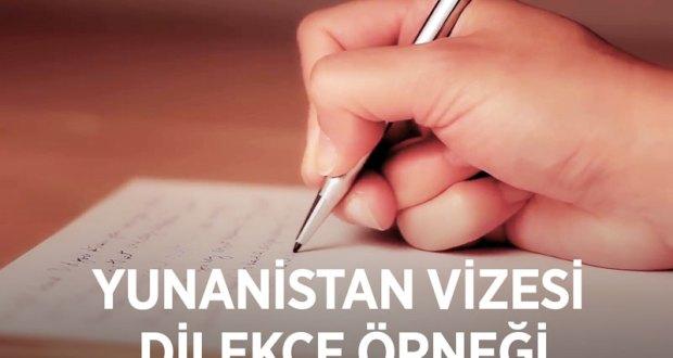 Yunanistan vize dilekçesi örneği