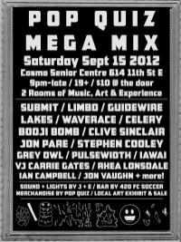 Pop Quiz Mega Mix Event Poster - September 15, 2012 - Poster by Jon Vaughn