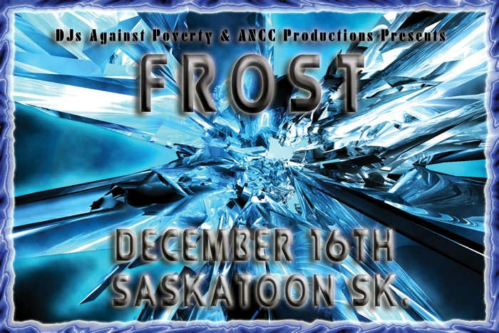 Frost - Flyer for Saskatoon Rave