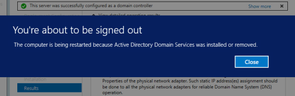 Installing Active Directory and DNS on Windows Server 2012 R2 - Restart message adtive directory instalation and configuration