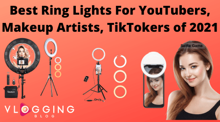 Best Ring Lights For YouTubers And Makeup Artists