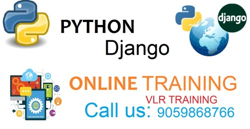 PYTHON DJANGO ONLINE TRIANING HYDERABAD