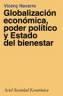 Globalización económica, poder politico y estado de bienestar