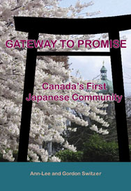 , GATEWAY TO PROMISE: CANADA'S FIRST JAPANESE COMMUNITY – Book Launch April 22nd, VNCS