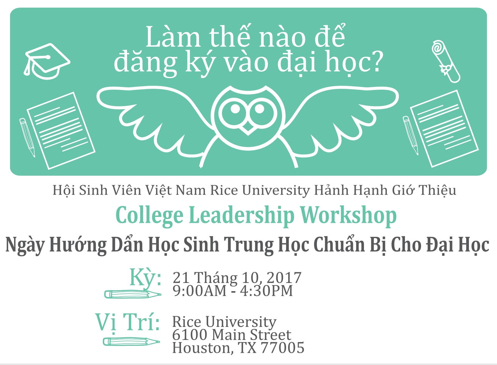 "Chương trình ""Sống với ước mơ"" do Hội Sinh Viên VN Đại học Rice Tổ chức vào ngày 21 tháng 10, 2017 – ""Live your Dream"" leadership workshop for college application at Rice University on October 21, 2017"