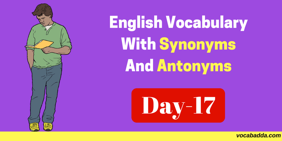 10 Important English Vocabulary Words With Synonyms And Antonyms