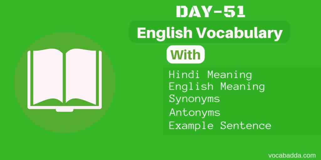 10 Great vocabulary words with meaning and Sentence