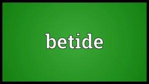 betide