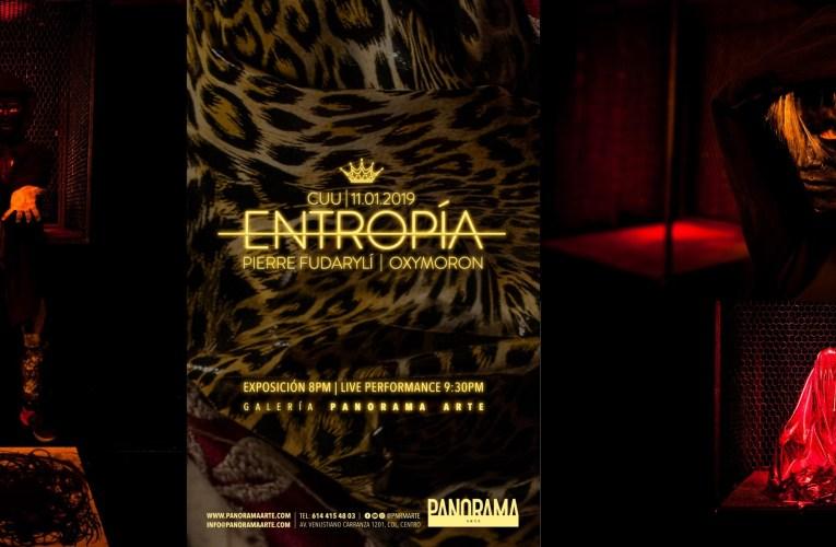 """PRESENTARÁN EXPOSICIÓN DE ARTE Y LIVE PERFORMANCE """"ENTROPÍA"""", EN EL ESPACIO CULTURAL PANORAMA ARTE"""