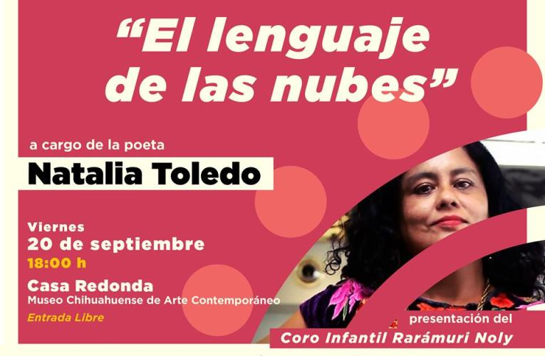 Ofrecerá Natalia Toledo recital de poesía este viernes en Casa Redonda
