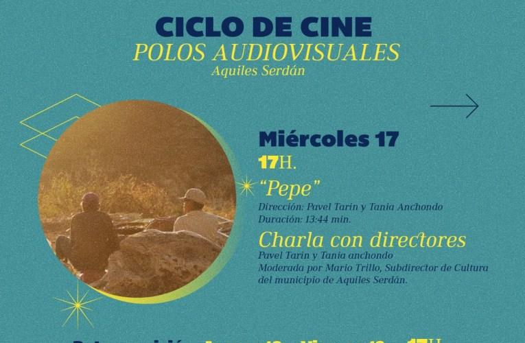 "INVITA CINETECA CHIHUAHUA AL CICLO DE CINE ""POLOS AUDIOVISUALES, RETRATANDO A AQUILES SERDÁN"""