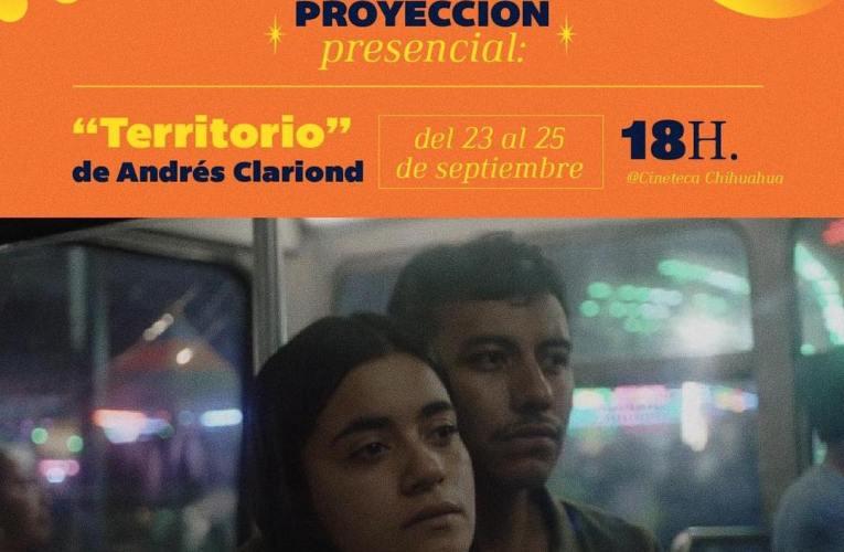 """Reactiva Cineteca Chihuahua funciones presenciales con la película """"Territorio"""""""