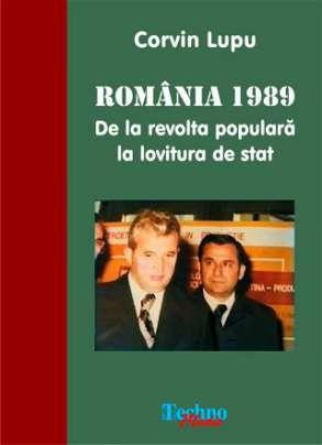 ROMÂNIA 1989 De la revoltă populară la lovitură de stat