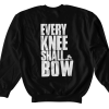 Every Knee Shall Bow Sweatshirt