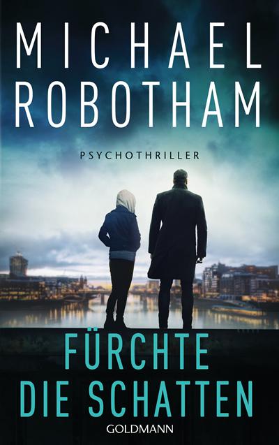 Michael Robotham : Fürchte die Schatten
