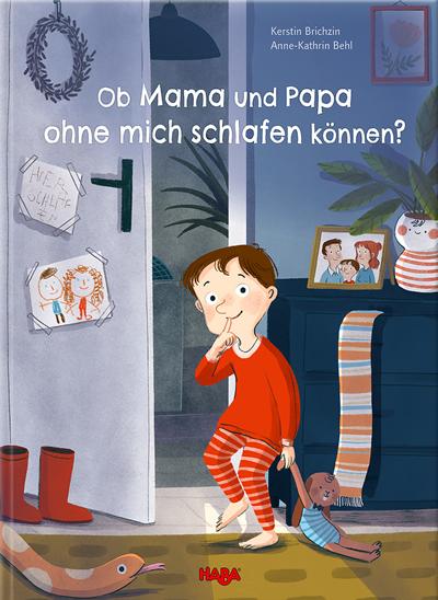 Kerstin Brichzin : Ob Mama und Papa ohne mich schlafen können?