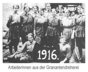 Frauen besetzten auch die Granatendreherei 1916 (Quelle: Saarstahl AG)