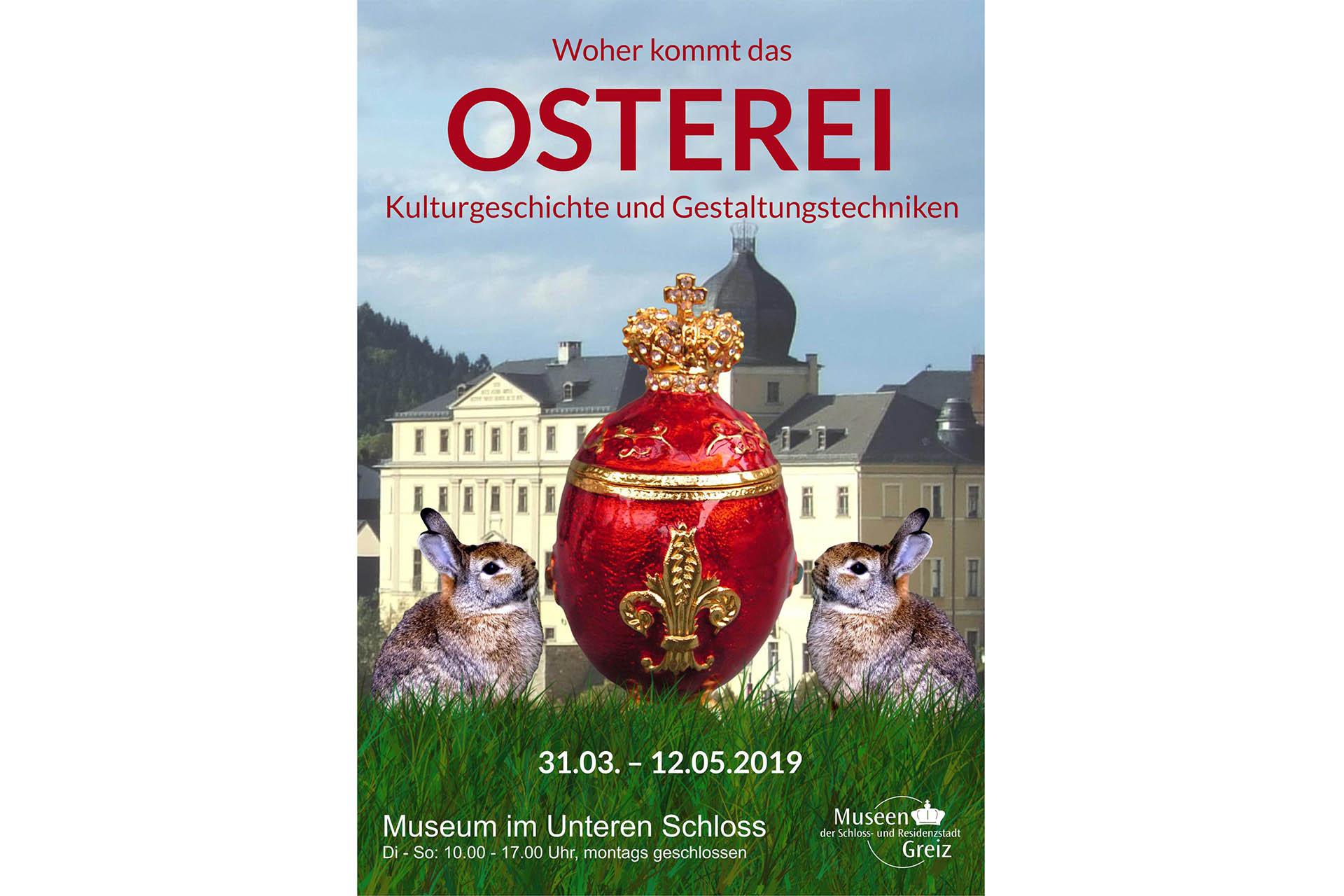 Museum im Unteren Schloss Greiz: WOHER KOMMT DAS OSTEREI?