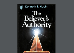 The Believer's Authority – Kenneth Hagin
