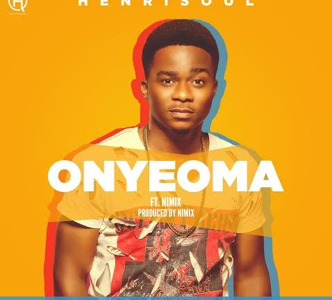 Henrisoul Ft Nimix Onyeoma download mp3 free