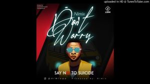 Nimix Don't Worry download mp3 free