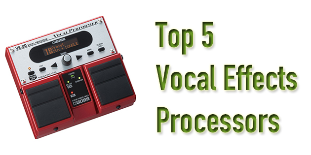 best vocal effects processor for live