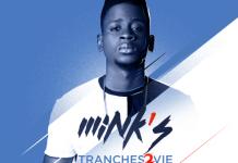 """Mink's """"Tranches de vie"""""""
