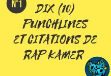 Dix punchlines et citations de Rap kamer