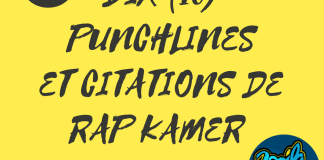 Dix punchlines et citations de Rap kamer