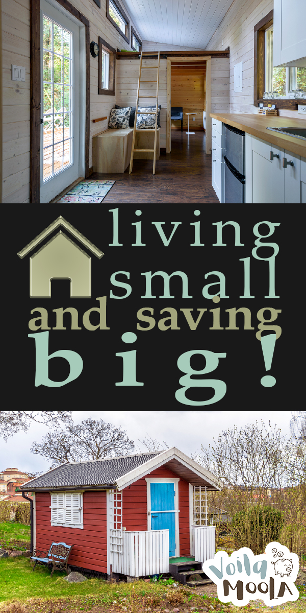 Living Small | Ideas for Living Small | Benefits of Living Small | How to Live Small | Living Small in Tiny Houses | Tiny Houses | Save Big by Living Small | Living Small and Saving Big